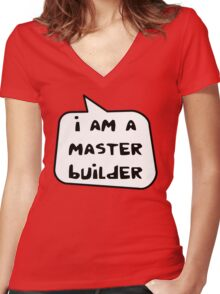 I AM A MASTER BUILDER by Bubble-Tees.com Women's Fitted V-Neck T-Shirt