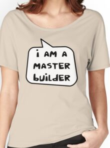 I AM A MASTER BUILDER by Bubble-Tees.com Women's Relaxed Fit T-Shirt