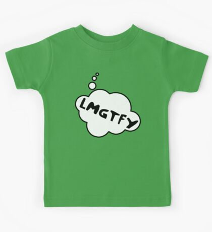 LMGTFY by Bubble-Tees.com Kids Tee