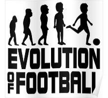 evolution of football Poster
