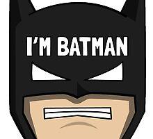 Because im Batman by Green-TShirts
