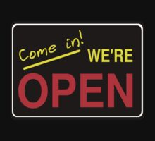 Come in! We're Open by Chillee Wilson Baby Tee