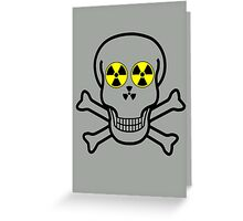 NUCLEAR FALL-OUT SKULL & CROSSBONES by Chillee Wilson Greeting Card