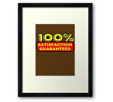 100% Satisfaction Guaranteed by Chillee Wilson Framed Print