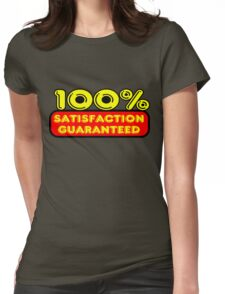 100% Satisfaction Guaranteed by Chillee Wilson Womens Fitted T-Shirt