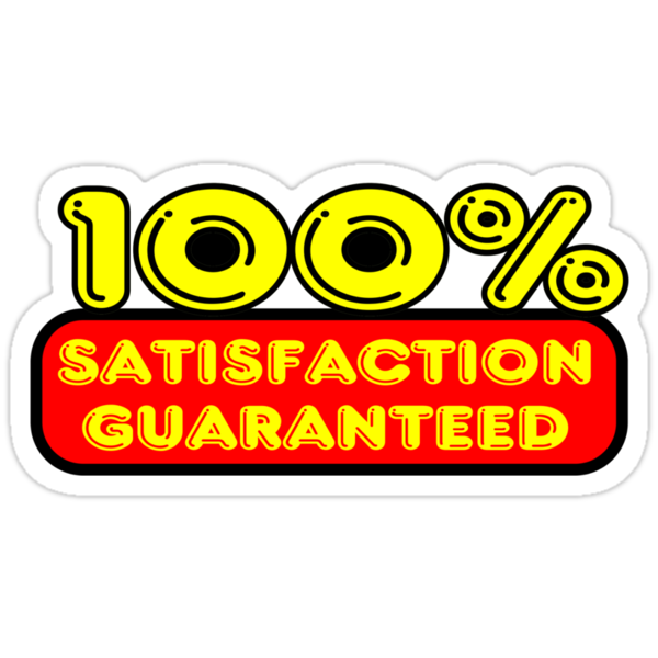 100% Satisfaction Guaranteed by Chillee Wilson by ChilleeWilson