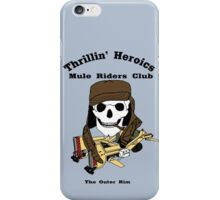 Thrillin' Heroics Mule Riders Club logo iPhone Case/Skin