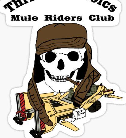 Thrillin' Heroics Mule Riders Club logo Sticker