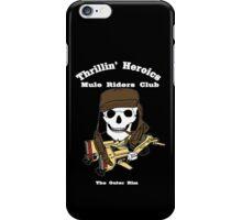 Thrillin' Heroics Mule Riders Club logo - white font iPhone Case/Skin