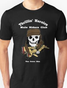 Thrillin' Heroics Mule Riders Club logo - white font T-Shirt