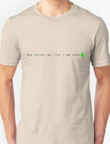 Bow Before Me Unisex T-Shirt