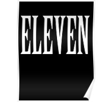 Eleven, Eleventh, 11, TEAM SPORTS NUMBER, Competition, WHITE Poster