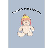 Cuddly Jayne for kids Photographic Print