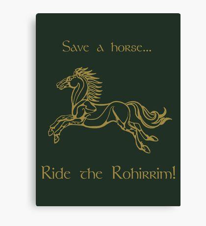 Save a horse... Ride the Rohirrim! - Tan Canvas Print