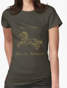 Save a horse... Ride the Rohirrim! - Tan Womens Fitted T-Shirt