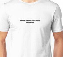 Not Ashamed - Romans 1v16 Unisex T-Shirt