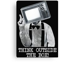 Think Outside The Box! Canvas Print