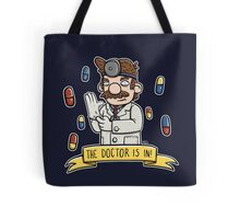 The Doctor Is In! Tote Bag