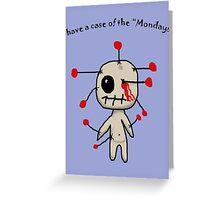 The Mondays Greeting Card