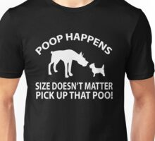 Poop Happens Size Doesn't Matter! (white) Unisex T-Shirt
