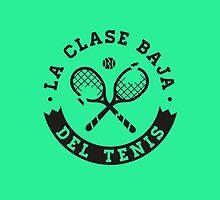 La Clase Baja Del Tenis (Black) by abelrincon