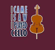 I Came I Saw I Played Cello Unisex T-Shirt