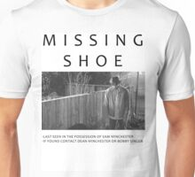 I lost my shoe... Unisex T-Shirt