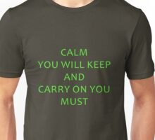Calm You Will Keep Unisex T-Shirt