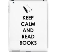KEEP CALM AND READ BOOKS iPad Case/Skin