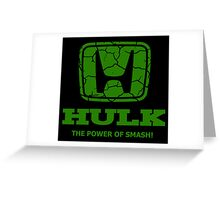 Hulk Honda 2 Greeting Card