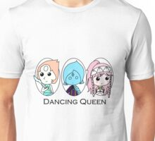 Dancing Queen (Pearl, Fi, and Olivia) Unisex T-Shirt