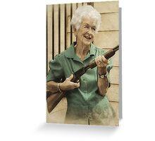 Granny Get Your Gun! Greeting Card