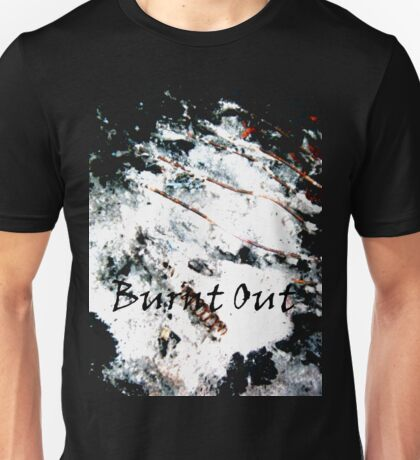 Burnt Out T-Shirt