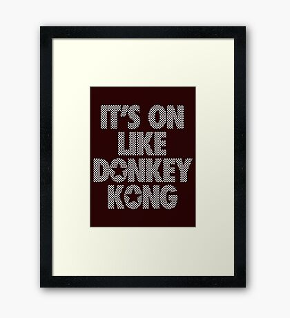 IT'S ON LIKE DONKEY KONG - Checkered (White) Framed Print