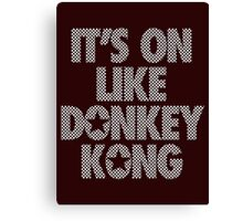 IT'S ON LIKE DONKEY KONG - Checkered (White) Canvas Print