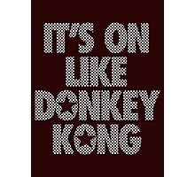 IT'S ON LIKE DONKEY KONG - Checkered (White) Photographic Print