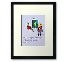 The worst jobs in history! Framed Print