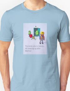 The worst jobs in history! T-Shirt
