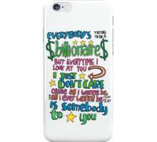 Somebody To You Lyric Art iPhone Case/Skin