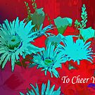 To Cheer You....card by sarnia2