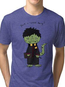You're a Lizzard Tri-blend T-Shirt