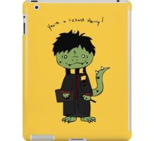 You're a Lizzard iPad Case/Skin