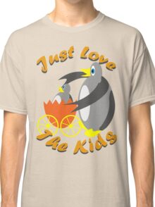 Just Love The Kids Classic T-Shirt