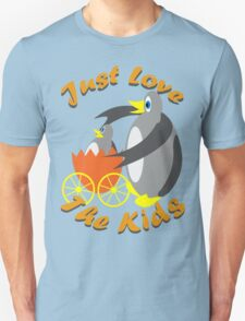 Just Love The Kids T-Shirt