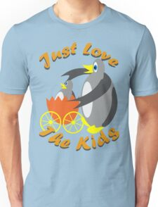 Just Love The Kids Unisex T-Shirt