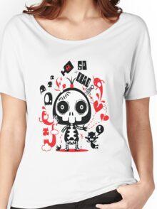SOoooo Dead! Women's Relaxed Fit T-Shirt