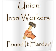 Union Iron Workers Humor Poster