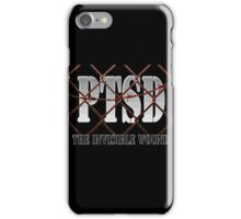 PTSD - The Invisible Wound iPhone Case/Skin