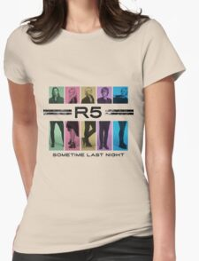 Last Night R5 Womens Fitted T-Shirt