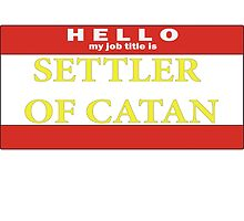 Hello, my job title is SETTLER by Mousetails